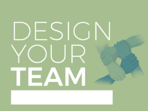 Design your team (1)